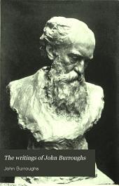 The Writings of John Burroughs: Volume 18