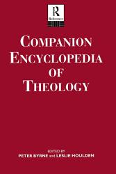 Companion Encyclopedia of Theology PDF