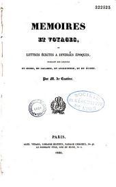 Mémoires et voyages, ou Lettres écrites à diverses époques, pendant des courses en Suisse, en Calabre, en Angleterre et en Écosse