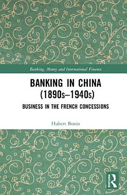 Banking in China  1890s   1940s  PDF