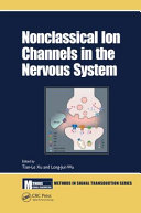 Non-Classical Ion Channels in the Nervous System