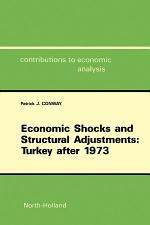 Economic Shocks and Structural Adjustments: Turkey after 1973