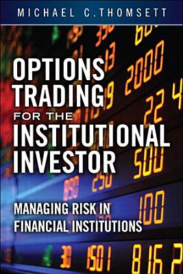 Options Trading for the Institutional Investor PDF