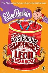 The Mysterious Disappearance of Leon (I Mean Noel)