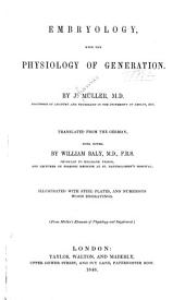 Embryology, with the Physiology of Generation