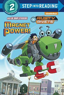 Magnet Power   Rusty Rivets