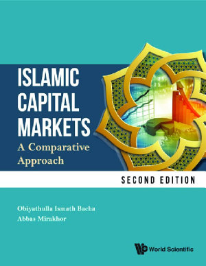 Islamic Capital Markets  A Comparative Approach  Second Edition  PDF