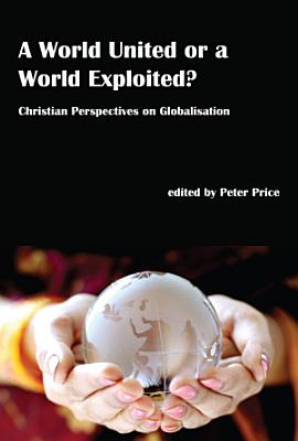 A World United or a World Exploited  PDF