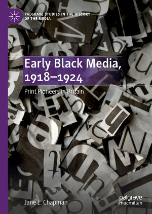 Early Black Media  1918   1924