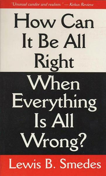 Download How Can It Be All Right When Everything Is All Wrong  Book