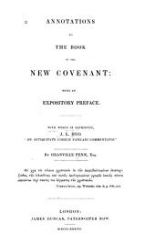 Annotations to the Book of the New Covenant: With an Expository Preface