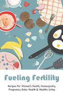 Fueling Fertility