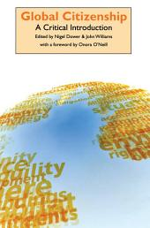 Global Citizenship: A Critical Introduction