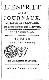 L'Esprit des journaux, françois et étrangers. Par une société de gens-de-lettres: Septembre, 1781, Volume9