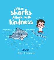 When Sharks Attack With Kindness PDF
