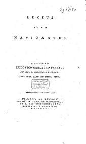 Lucius: sive, Navigantes