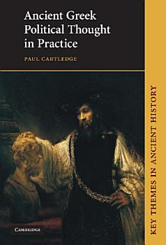 Ancient Greek Political Thought in Practice PDF