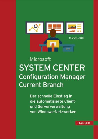 Microsoft System Center Configuration Manager Current Branch PDF