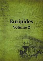 Euripides: Band 2