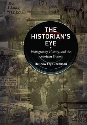 The Historian s Eye