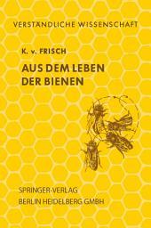 Aus dem Leben der Bienen: Ausgabe 7