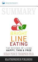 Summary of Bright Line Eating