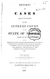 Reports of Cases Argued and Determined in the Supreme Court of the State of Missouri: 1835/1837, Volume 4