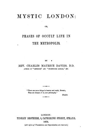 Mystic London  Or  Phases of Occult Life in the Metropolis PDF