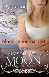 Blood Moon Harvest: A Paranormal Romance