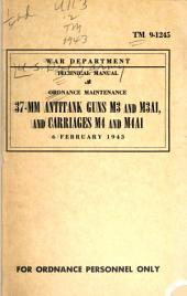 War Department Technical Manual: Volume 9, Issue 1245