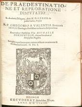 De Praedestinatione Et Reprobatione: Disputatio