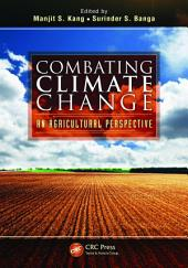 Combating Climate Change: An Agricultural Perspective