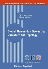 Global Riemannian Geometry: Curvature and Topology