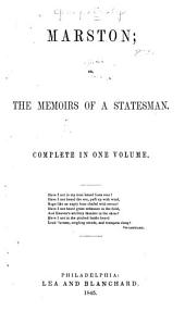 Marston: Or, The Memoirs of a Statesman