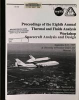 Proceedings of the Eighth Annual Thermal and Fluids Analysis Workshop  Spacecraft Analysis and Design PDF