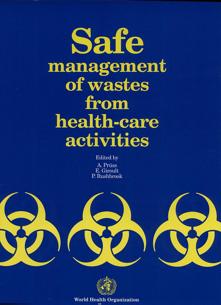 Safe Management of Wastes from Health-care Activities