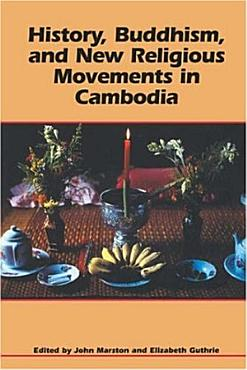 History  Buddhism  and New Religious Movements in Cambodia PDF