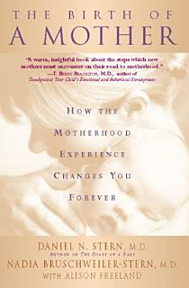 The Birth Of A Mother Book