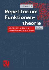 Repetitorium Funktionentheorie: Mit über 200 ausführlich bearbeiteten Prüfungsaufgaben, Ausgabe 2
