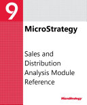Sales and Distribution Analysis Module Reference for MicroStrategy 9.2.1m