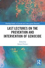 Last Lectures on the Prevention and Intervention of Genocide