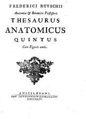 Frederici Ruyschii ... Thesaurus anatomicus quintus cum figuris aeneis