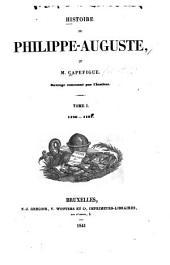 Histoire de Philippe-Auguste: Volumes1à2