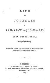 Life and journals of Kah-ke-wa-quo-nā-by