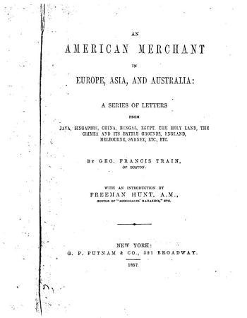 An American Merchant in Europe  Asia and Australia PDF