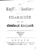 An English Monster: Or, the Character of an Occasional Conformist