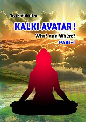 Kalki Avatar who and Where  Part 1