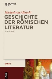 Geschichte der römischen Literatur: von Andronicus bis Boethius und ihr Fortwirken, Ausgabe 3
