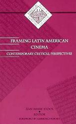 Framing Latin American Cinema Book PDF