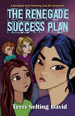 The Renegade Success Plan